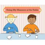Using Manners at the Table Social Story Curriculum
