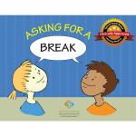 Asking for a Break Social Story Curriculum