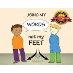 Using my Words not my Feet Social Story Curriculum