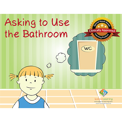 Asking to use the bathroom social story curriculum for Using the bathroom social story