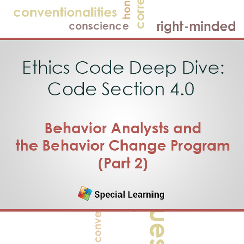Ethics: Code 4.0 Behavior Analysts and the Behavior Change Program (Part 2): image 1