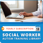 Social Worker Autism Training Library (Yearly Subscription)