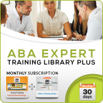 MONTHLY SUBSCRIPTION: ABA Expert Training Library PLUS  (Ethics and Type II CEUs)