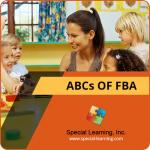 ABCs of Functional Behavior Assessment (LIVE Webinar)