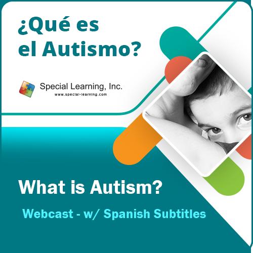 ¿Qué es el Autismo? - What is Autism? Webcast - w/ Spanish Subtitles: image 1