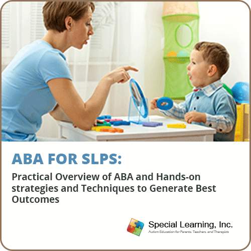 ABA for SLPs: Practical Overview of ABA and Hands-on strategies and Techniques to Generate Best Outcomes (LIVE SERIES): image 1