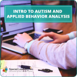 Intro to Autism and Applied Behavior Analysis
