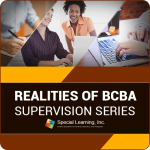 Realities of BCBA Supervision