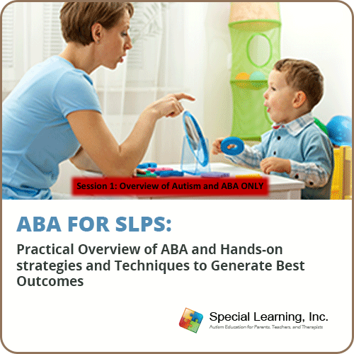 ABA for SLPs SESSION 1: Overview of Autism and ABA: image 1