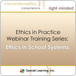 Ethics in Practice Webinar Series: Ethics in School Systems with Dr. Jon Bailey