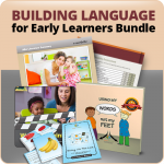 Building Language for Early Learners Bundle