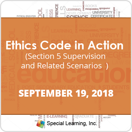 Ethics Code in Action: Section 5 Supervision and Related Scenarios: image 1