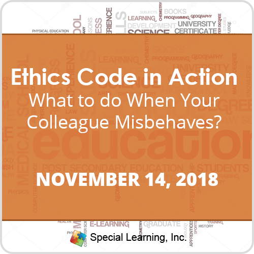 Ethics Code in Action: Behavior Analysts Behaving Badly: What to do When Your Colleague Misbehaves? (Recorded): image 1