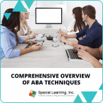 RBT® 2.0 40-Hour Online Training Course- Module 3: Comprehensive Overview of ABA Techniques- Back to the Basics