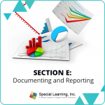 RBT 2.0 40-Hour Online Training Course Module 6: Section E- Documenting and Reporting