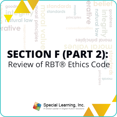 RBT 2.0 40-Hour Online Training Course- Module 9: Review of the RBT® Ethics Code: image 1