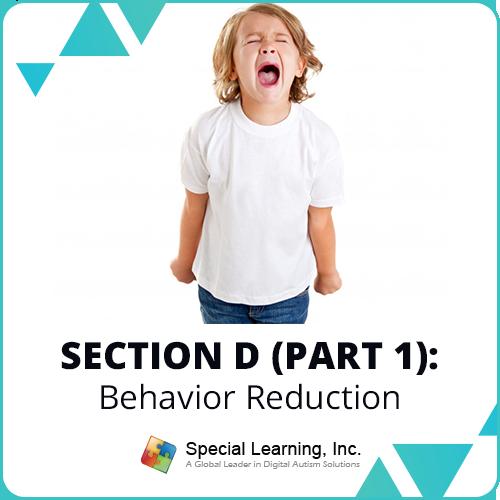RBT® 2.0 40-Hour Online Training Course Module-11: Section D (Part 1)- Behavior Reduction: image 1