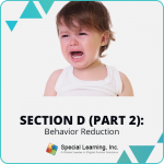 RBT® 2.0 40-Hour Online Training Course- Module 12: Section D (Part 2)- Behavior Reduction: The Do's and Don'ts of Behavior Intervention Plan Implementation