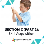 RBT® 2.0 40-Hour Online Training Course- Module 16: Section C (Part 2)- Skill Acquisition- Direct 1:1 or Group Implementation of New Skills