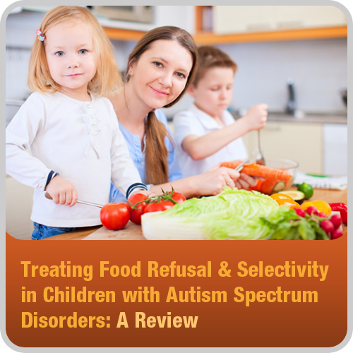 Treating Food Refusal & Selectivity in Children With Autism Spectrum Disorders: image 1