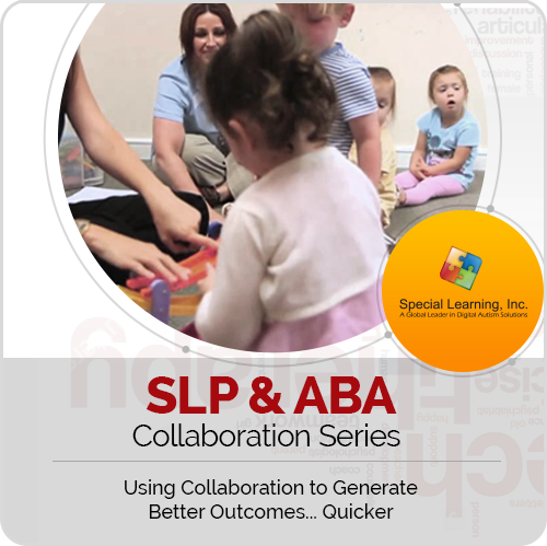 SLP & ABA Collaboration Series: Using Collaboration to Generate Best Outcomes... Quicker (LIVE Webinar 9/26/2018): image 1