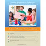 Curricular Modifications for Children With Developmental Disabilities in the Inclusive Classroom- Autism Educator Teaching Series