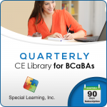 QUARTERLY CE Library for BCaBAs