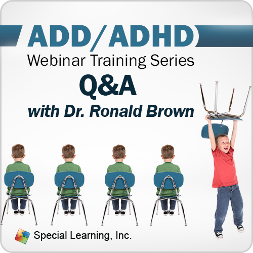 ADD/ADHD Training Series: Q&A with Dr. Ronald T. Brown, PhD (RECORDED): image 1