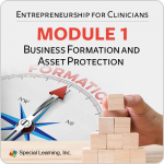 Entrepreneurship Series for Clinicians: Business Formation and Asset Protection (11/9/2018)