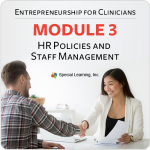 Entrepreneurship Series for Clinicians: HR Policies and Staff Management (1/15/2019)
