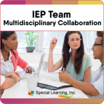 Multidisciplinary Collaboration Series- Module 1:  IEP Team Multidisciplinary Collaboration (LIVE 1/31/2019)