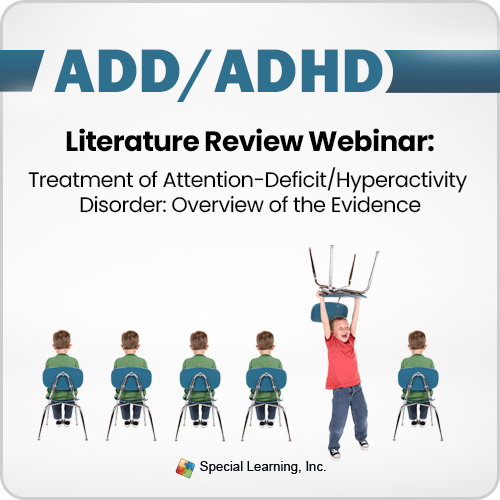 ADHD Literature Review Webinar: Treatment of Attention-Deficit/Hyperactivity Disorder: Overview of the Evidence (RECORDED): image 1