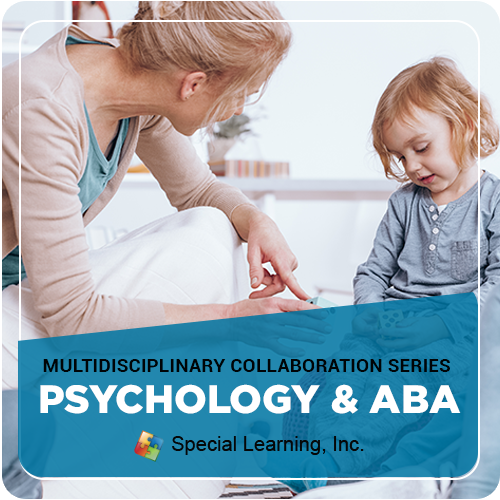 Multidisciplinary Collaboration Series Module 4: Psychologist and ABA Collaboration (RECORDED): image 1