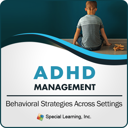 ADHD Management: Behavioral Strategies Across Settings (LIVE 5/09/2019): image 1
