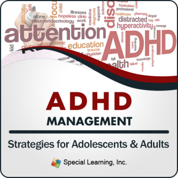 ADHD Management Strategies for Adolescents and Adults (Recorded)