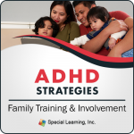 ADHD Strategies: Family Training and Involvement (LIVE 6/13/2019)