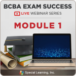 BCBA® Exam Success LIVE Webinar: Module 1