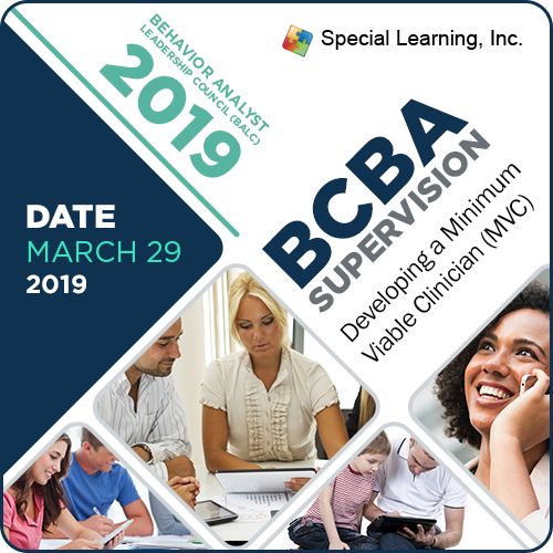 BALC 2019: BCBA® Supervision- Minimal Viable Clinician™: image 1