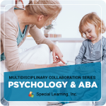 Collaboration Series Module #4: Psychologist and ABA Collaboration (Recorded)