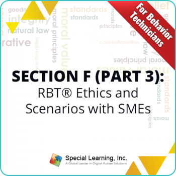 RBT® Ethics Code & Scenarios-Q & A (for RBTs) with Dr. Jon Bailey BCBA-D (RECORDED)