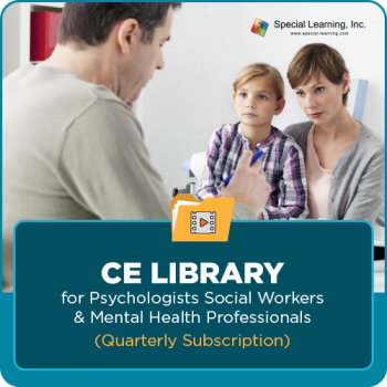 CE Library for Psychologists, Social Workers & Mental Health Professionals (QUARTERLY SUBSCRIPTION)