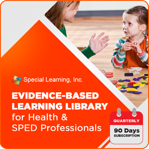 Evidence-based Learning Library for Health & SPED Professionals (QUARTERLY): image 1