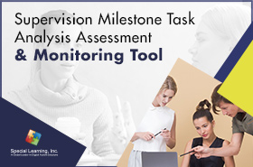 Supervision Milestone Task Analysis Assessment & Monitoring Tool