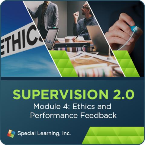 Supervision Webinar Training Series- Module 4: Ethics and Performance Feedback: image 1