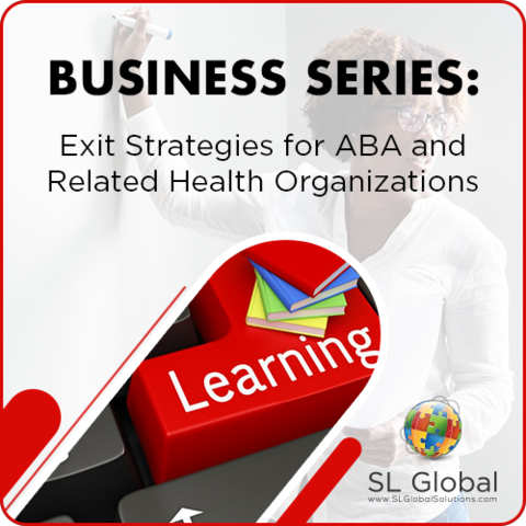 Business: Exit Strategies for ABA and Related Health Organizations (RECORDED): image 1
