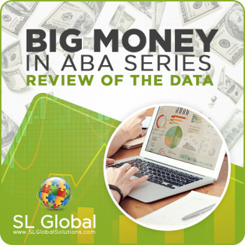 BIG MONEY IN ABA SERIES: Review of the Data (RECORDED)