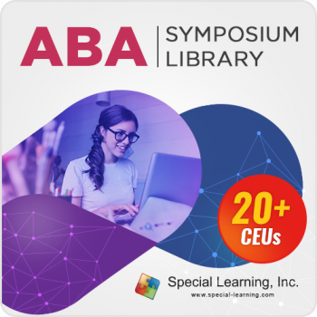 ABA Symposium Library with 20 CEUs (NEW Titles Updated Monthly) 12-Month Access