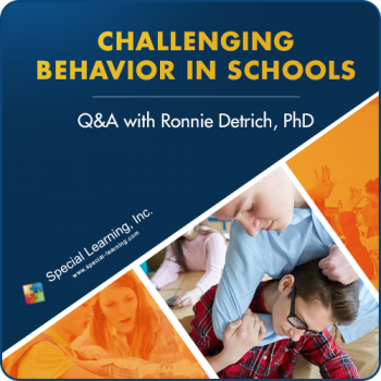 Addressing Challenging Behaviors in Schools: Q&A with Dr. Ronnie Detrich (RECORDED)