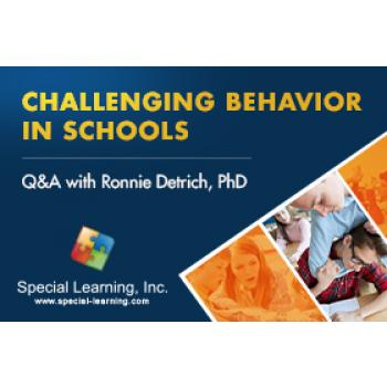 Addressing Challenging Behaviors in Schools: Q&A with Dr. Ronnie Detrich (RECORDED): image 2