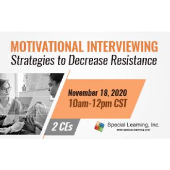 Motivational Interviewing: Strategies to Decrease Resistance and Increase Buy-in (Recorded): image 5